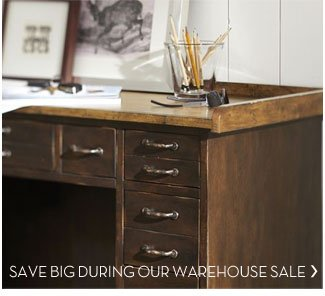SAVE BIG DURING OUR WAREHOUSE SALE