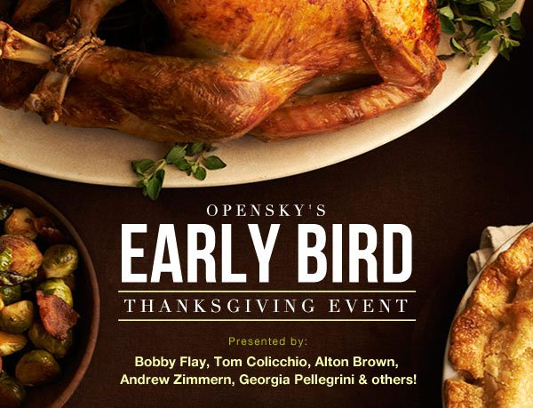 OpenSky's Early Bird Thanksgiving Event