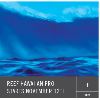 Reef Hawaiian Pro Starts November 12th