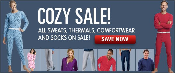 All sweats, loungewear, thermals and socks on sale!