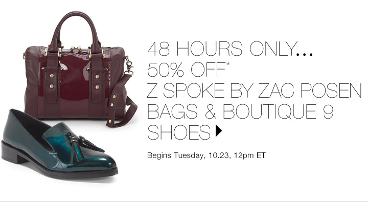 50% Off* Z Spoke by Zac Posen & Boutique 9…Shop now