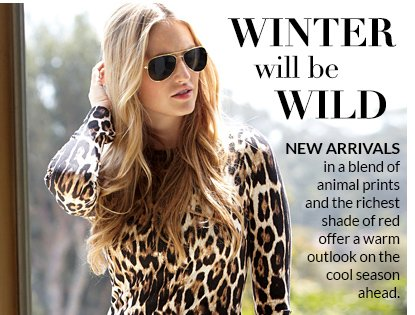 Winter Will Be Wild: New Arrivals