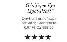 Génifique Eye  Light-Pearl™ Eye-Illuminating Youth Activating Concentrate  0.67 Fl. Oz. $68.00
