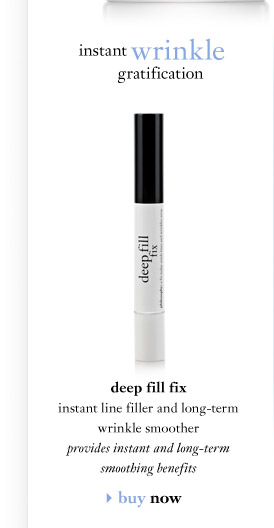 instant wrinkle gratification - deep fill fix instant line filler and long-term wrinkle smoother - provides instant and long-term smoothing benefits...