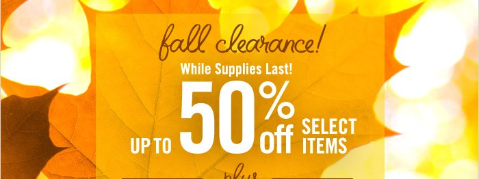 Save up to 50% off Clearance