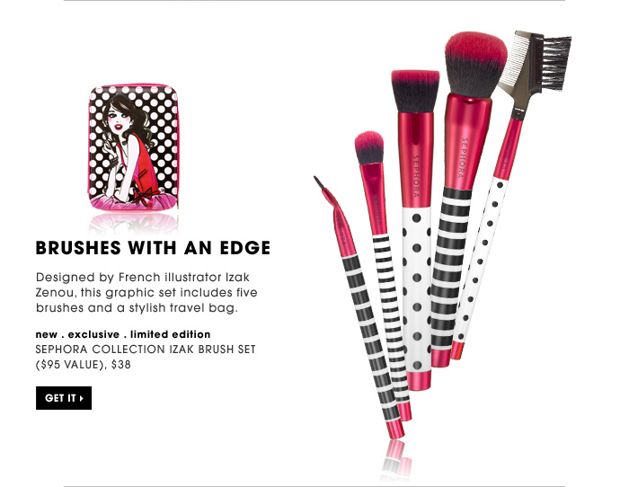 Brushes With An Edge. Designed by French illustrator Izak Zenou, this graphic set includes five brushes and a stylish travel bag. Get it. new . exclusive . limited edition. SEPHORA COLLECTION Izak Brush Set ($95 Value), $38