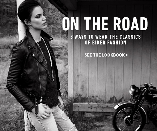 See the best ways to work the classics of biker style (see leather, skinnies, and studs) into your wardrobe now in our latest lookbook. Shop the classics of biker fashion >>