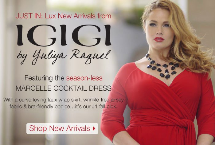 JUST IN: Lux New Arrivals from IGIGI by Yuliya Raquel