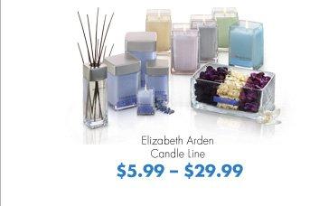 Elizabeth Arden Candle Line $5.99-$29.99