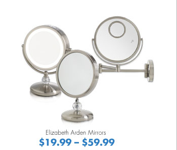 Elizabeth Arden Mirrors $19.99-$59.99
