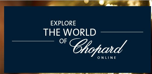 Explore the world of Chopard