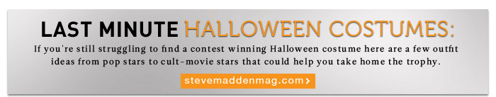 Check out last minute Halloween Costume ideas at stevemaddenmag