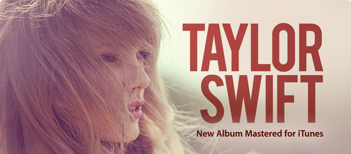 Taylor Swift - New Album Mastered for iTunes