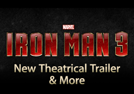 Iron Man 3 - New Theatrical Trailer & More