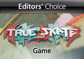 Editors' Choice: True Skate - Game