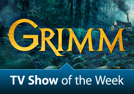 TV Show of the Week: Grimm