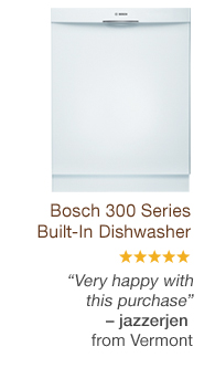 Bosch 300 Series Built-In Dishwasher. 'Very happy with this purchase.' - jazzerjen from Vermont