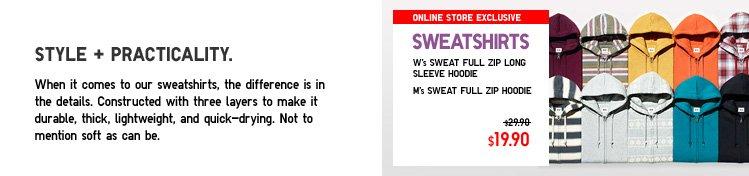 Sweatshirts. Style + Practicality.