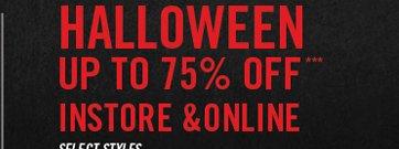 HALLOWEEN UP TO 75% OFF*** INSTORE & ONLINE