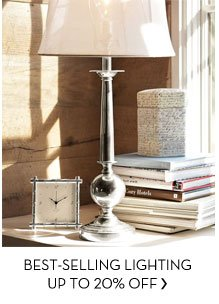 BEST-SELLING LIGHTING UP TO 20% OFF