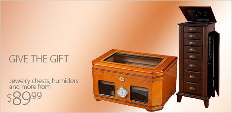 Give the Gift: Jewelry Chests & Cigar Humidors