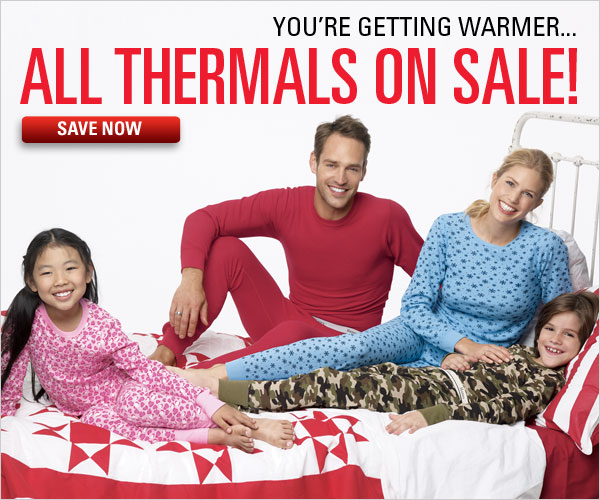All thermals on sale now!