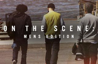 On the Scene: Men's Edition