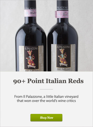 90+ Point Italian Reds - Shop Now