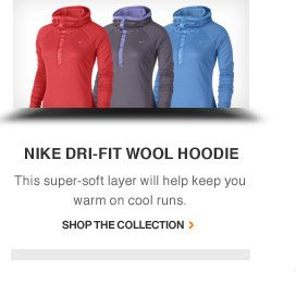 NIKE DRI-FIT WOOL HOODIE | This super-soft layer will help keep you warm on cool runs. | Shop The Collection