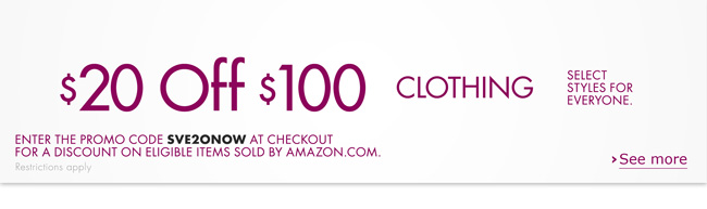 Spend $100 on fall clothing and receive $20 off--including select styles of ultra-warm jackets, outfit-making coats, denim, sweaters, and more for everyone. Enter promo code SVE2ONOW at checkout for a discount on eligible items sold by Amazon.com.