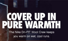 COVER UP IN PURE WARMTH | The Nike Dri-FIT Wool Crew keeps you warm on wet, cool runs.