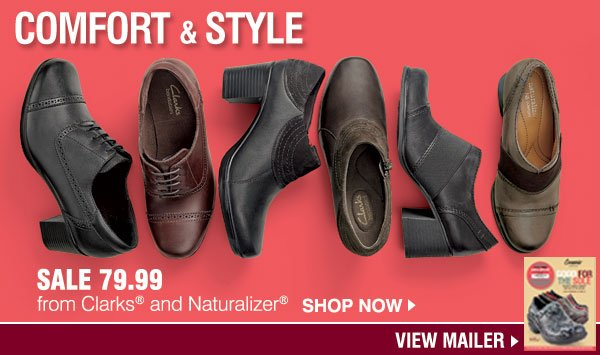 Comfort & style. Sale 79.99 from, Clarks® & Naturalizer®. SHOP NOW. VIEW MAILER.s