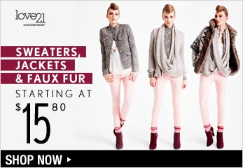 Love21: Sweaters, Jackets & Faux Fur Starting at $15.80 - Shop Now