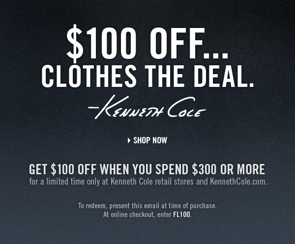 $100 OFF…CLOTHES THE DEAL.