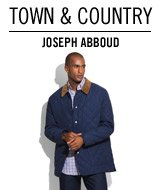 Town & Country. Joseph Abboud.