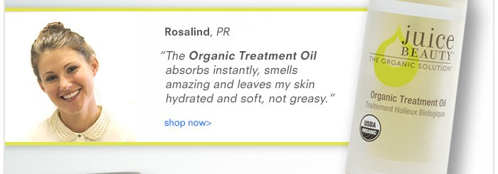 "Rosalind - ""The Organic Treatment Oil absorbs instantly, smells amazing..."""