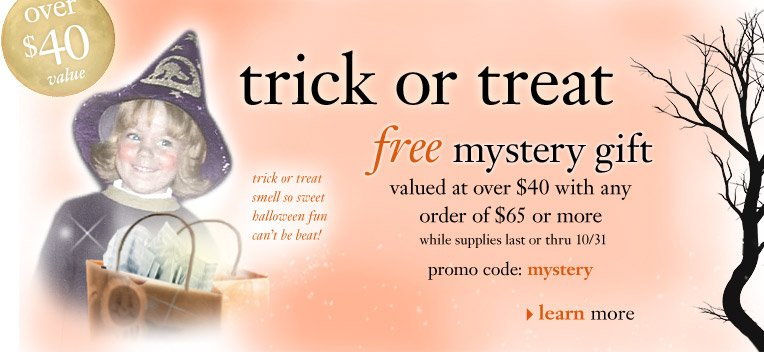 trick or treat - free mystery gift...