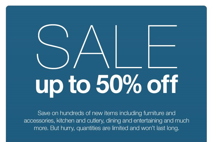 Sale, up to 50% off
