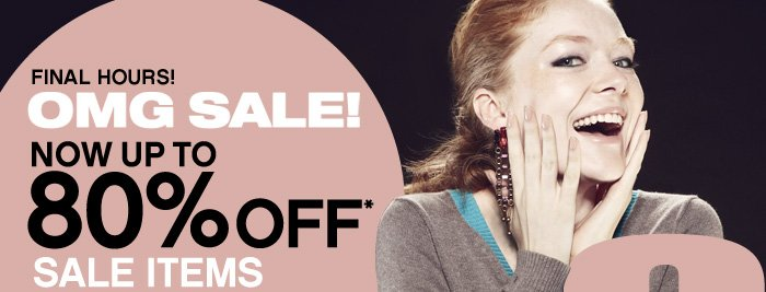 OMG! Now Up to 80% Off
