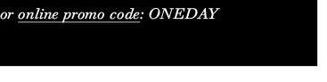 Promo Code: ONEDAY