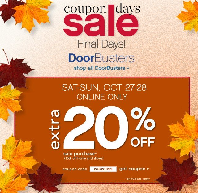 Coupon Days Sale: Extra 20% off October 27 & 28 Online Only - shop now
