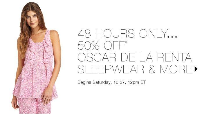 50% Off* Sleepwear...Shop Now