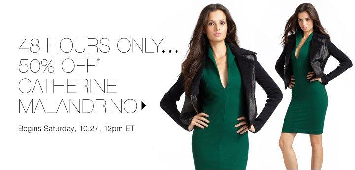 50% Off* Catherine Malandrino…Shop now