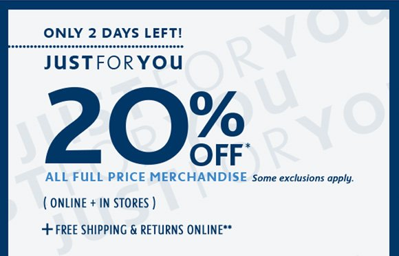 ONLY 2 DAYS LEFT! JUST FOR YOU 20% OFF