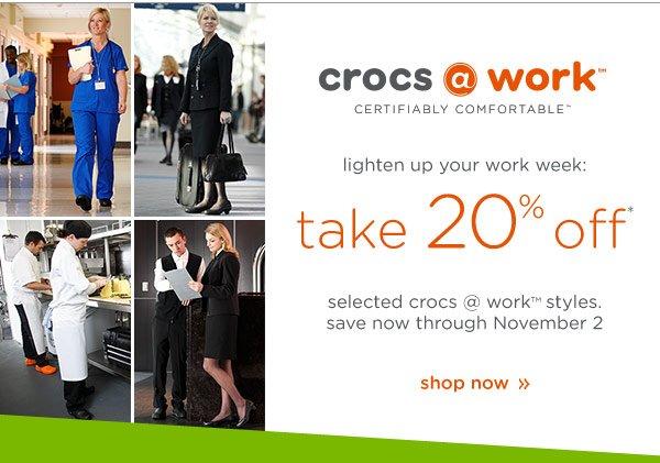 crocs @ work - take 20% off - shop now