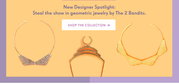 New Designer Spotlight: Steal the show in geometric jewelry by The 2 Bandits