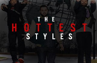 Hottest Styles