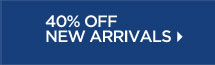 40% off New Arrivals: Friends & Family Sale