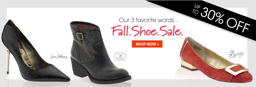 Our 3 favorite words... Fall. Shoe. Sale. SHOP NOW