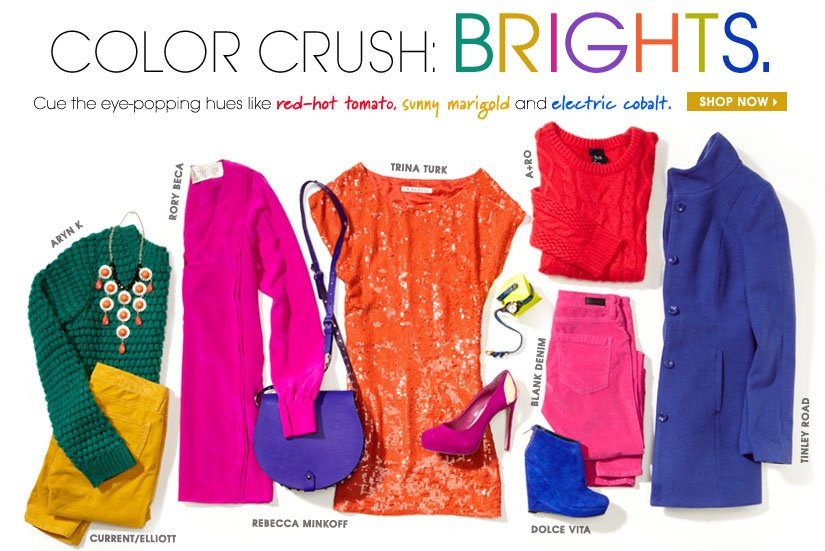 COLOR CRUSH: BRIGHTS. SHOP NOW